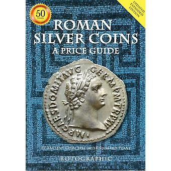 Roman Silver Coins: A Price Guide (Paperback) by Plant Richard Perkins Christopher Henry