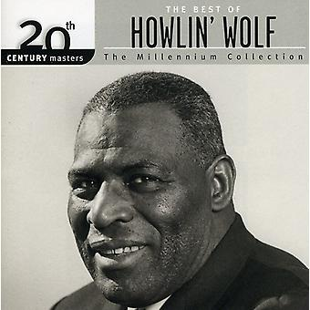 Howlin ' Wolf - Millennium samling-20th århundrede skibsførere [CD] USA import