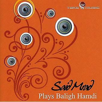 Sagde Mrad - spiller Baligh Hamdi [CD] USA importerer