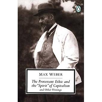 max weber protestant ethic essays Max weber in the protestant ethic and the spirit of capitalism, establishes a link between religion, particularly protestantism, and the development of modern capitalism.