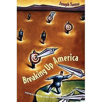 كسر أمريكا-المعلنين وعالم وسائط الإعلام الجديدة (طبعة جديدة