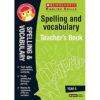 Rechtschreibung und Wortschatz Lehrer buchen (5) - Jahr 5 (3. überarbeitet