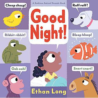 Good Night! by Ethan Long - 9781419713668 Book
