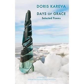 Days of Grace - Selected Poems by Doris Kareva - 9781780371597 Book