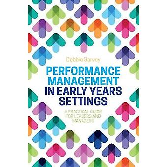 Performance Management in Early Years Settings - A Practical Guide for