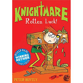 Rotten Luck! by Peter Bently - Fred Blunt - 9781847155092 Book