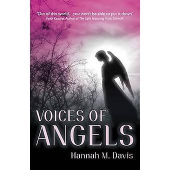 Voices of Angels by Hannah M. Davis - 9781846948695 Book