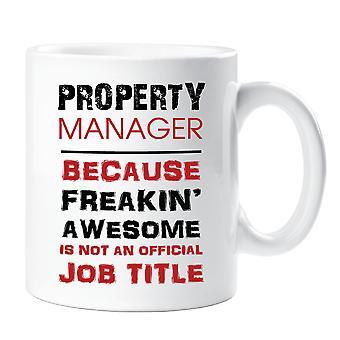 Property Manager fordi avvikende Awesome er ikke en offisiell jobb tittel krus