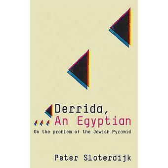 Derrida - an Egyptian by Peter Sloterdijk - 9780745646398 Book