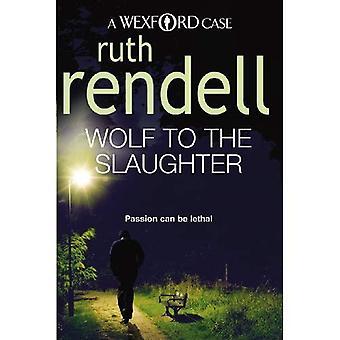 Wolf till slakt: Passion kan vara dödliga