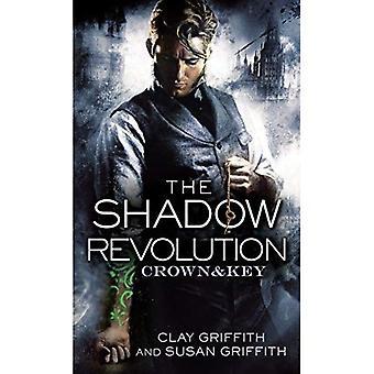 La révolution de l'ombre: Livre 1 (couronne & clé)