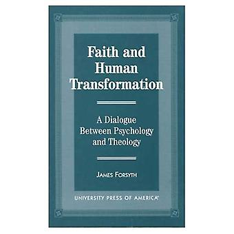 Faith and Human Transformation