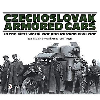 Czechoslovak Armored Cars in the First World War and Russian Civil War