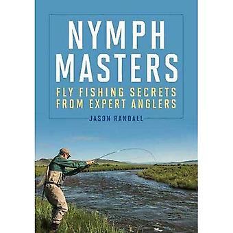 Nimf Masters: Vliegvissen geheimen van deskundige vissers