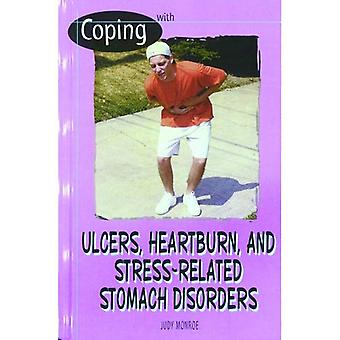 Coping with Ulcers, Heartburn and Stress-Related Stomach Disorders