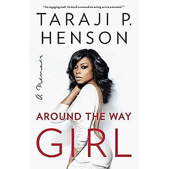 Rond het meisje manier: A Memoir