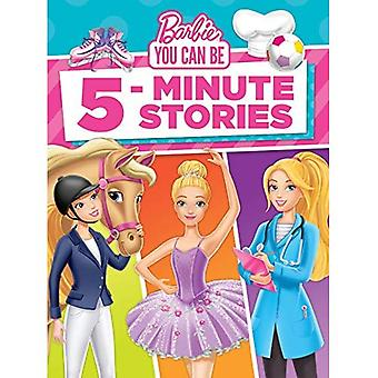 Barbie You Can Be 5-Minute� Stories (Barbie)