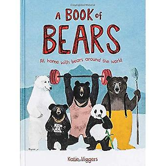 Book of Bears: At Home with Bears Around the World, A:At Home wit