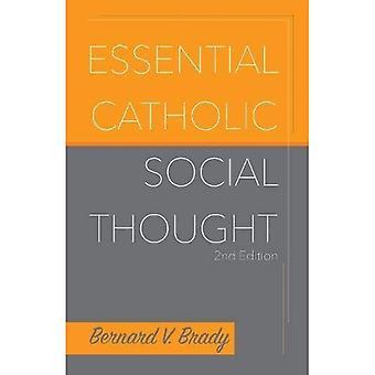 Pensée sociale catholique essentielle