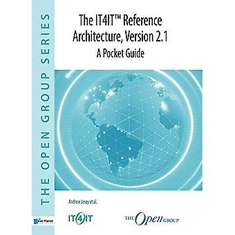 The IT4IT Reference Architecture, Version 2.1 -� A Pocket Guide