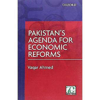 Pakistan's Agenda for Economic Reforms by Vaqar Ahmed - 9780199406050