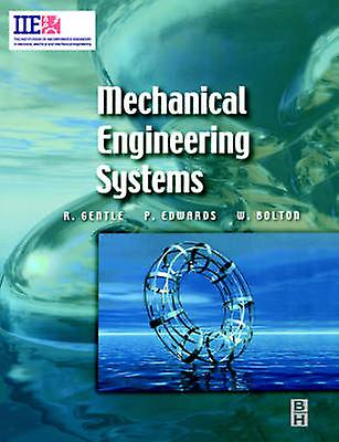 Mechanical Engineering Systems by Gentle & Richard
