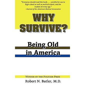 Porque sobreviver sendo velho na América pelo mordomo & Robert N.