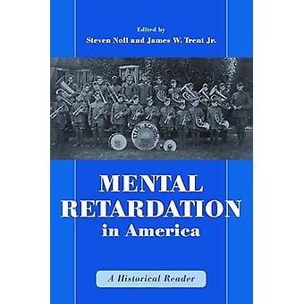 Mental Retardation in America by Noll & Steven
