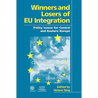 Winners and Losers of Eu Integration Policy Issues for Central and Eastern Europe by World Bank Group