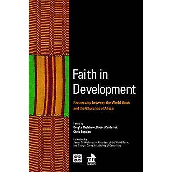 Tro i utvecklingspartnerskap mellan Världsbanken och kyrkorna i Afrika av Belshaw & Deryke