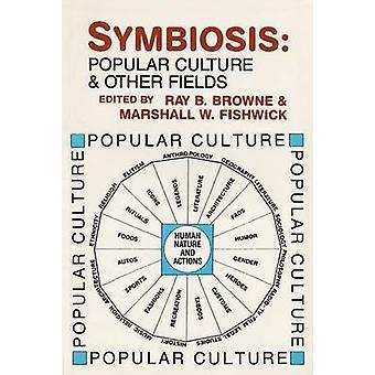 Symbiose populaire cultuur en andere velden door Browne & Ray B.