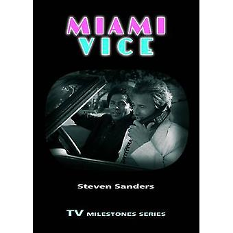 Miami Vice by Sanders & Steven