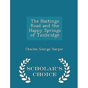 ヘイスティングス ロードとハーパー ・ チャールズ ・ ジョージ ・ タンブリッジ ・学者チョイス版のハッピー スプリング