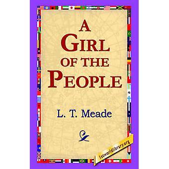 Une fille du peuple par Meade & T. L.