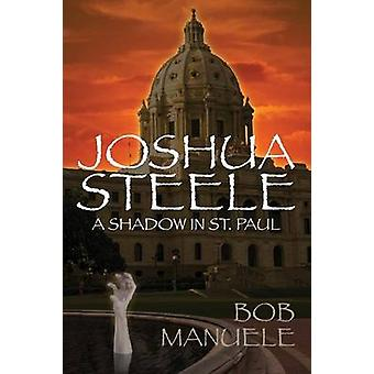 Joshua Steele A Shadow à Saint-Paul par Manuele & Bob