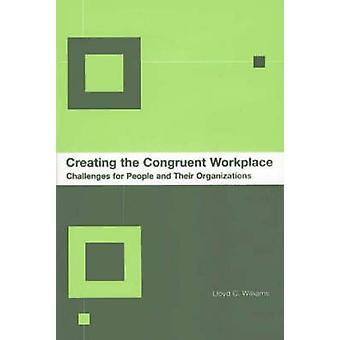 Luominen congruent Workplace haasteet ihmiset ja heidän järjestöjensä Williams & Lloyd