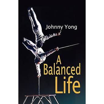 Une vie équilibrée par Yong & Johnny