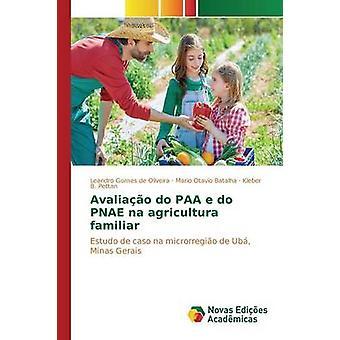 Avaliao do PAA e do PNAE na agricultura familiar by Gomes de Oliveira Leandro