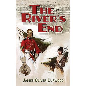 The River's End by James Curwood - 9780486823812 Book