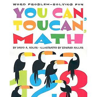 You Can - Toucan - Math - Word Problem-Solving Fun by David A Adler -