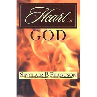 A Heart for God by Sinclair B. Ferguson - 9780851515021 Book