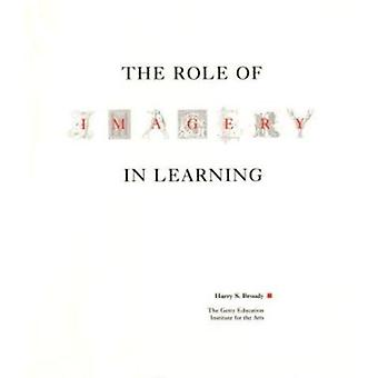 The Role of Imagery in Learning by Harry S. Broudy - 9780892361458 Bo