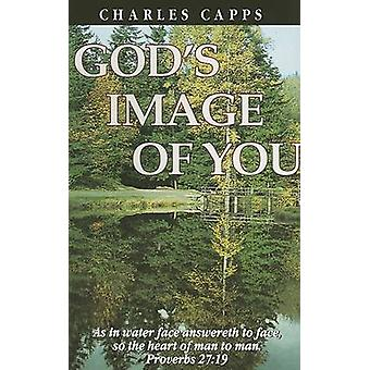 God's Image of You by Charles Capps - 9780961897598 Book