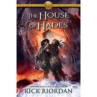 The House of Hades by Rick Riordan - 9781423146728 Book