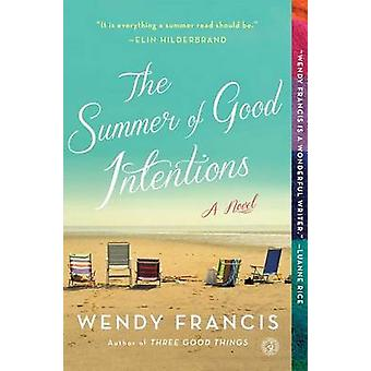 The Summer of Good Intentions by Wendy Francis - 9781451666427 Book