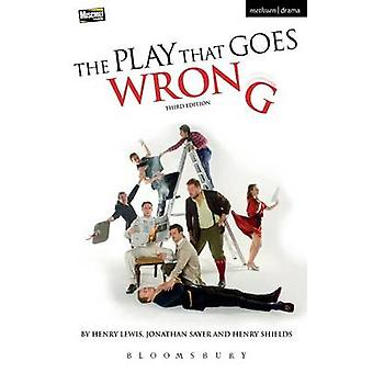 The Play That Goes Wrong (3rd Revised edition) by Henry Lewis - Henry