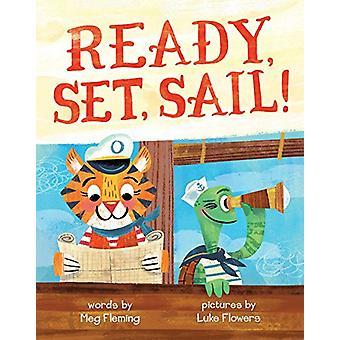 Ready - Set - Sail! by Meg Fleming - 9781499805338 Book