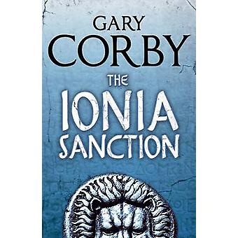The Ionia Sanction by Gary Corby - 9781616952525 Book