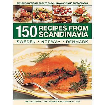 150 Rezepte aus Skandinavien-Schweden-Norwegen-Dänemark-Authentic Re