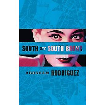 South by South Bronx by Rodriguez - 9781933354569 Book